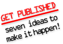 Writing for Publication: Getting Your Words into Print
